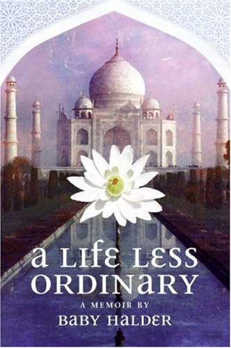 A Life Less Ordinary by Baby Halder