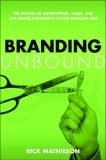 Branding Unbound by Rick Mathieson