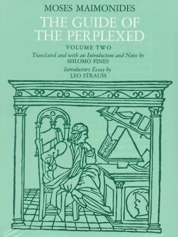 The Guide of the Perplexed, Volume 2 by Maimonides