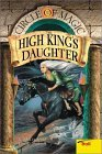 The High King's Daughter (Circle of Magic, #6)