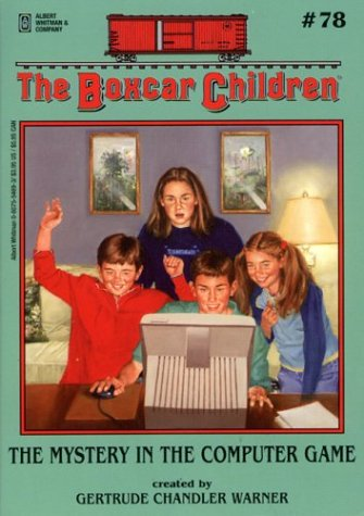 Boxcar Children - The Mystery In the Computer Game - Gertrude Chandler Warner