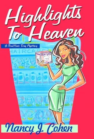 Highlights to Heaven by Nancy J. Cohen