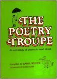 POETRY TROUPE (Poetry Troupe Juv)