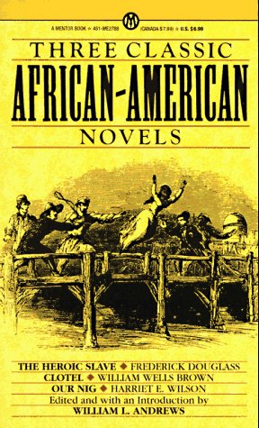 Three Classic African-American Novels by Frederick Douglass