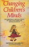 Changing Children's Minds: Feuerstein's Revolution in the Teaching of Intelligence (4th Ed.)