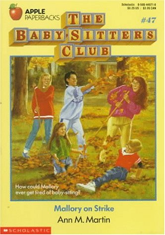 Download Mallory on Strike (The Baby-Sitters Club #47) PDF