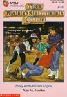 Mary Anne Misses Logan (The Baby-Sitters Club, #46)