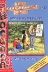 Dawn Saves the Planet (The Baby-Sitters Club, #57)