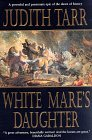 White Mare's Daughter (Epona, #1)