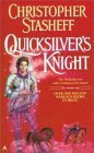 Quicksilver's Knight (Warlock's Heirs, #2)