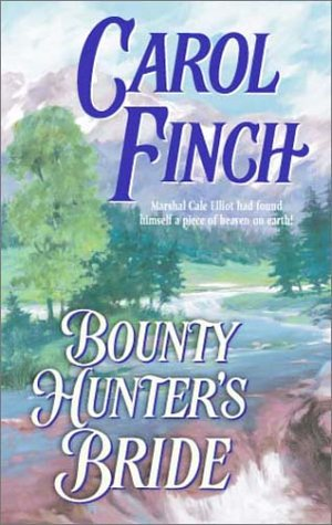 Bounty Hunter's Bride by Carol Finch