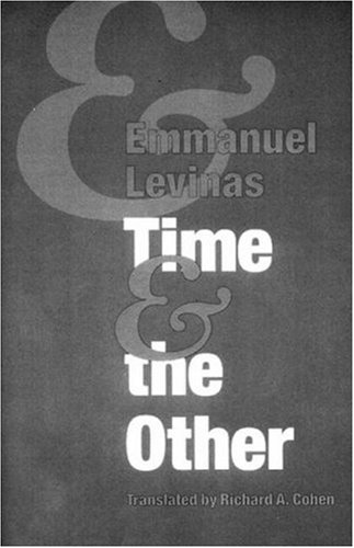 Time & the Other by Emmanuel Levinas