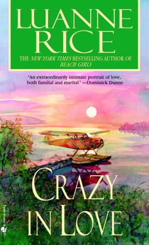 Crazy in Love by Luanne Rice