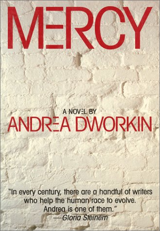 Mercy by Andrea Dworkin