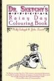 Dr. Sketchy's Official Rainy Day Colouring Book by Molly Crabapple