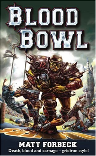 Blood Bowl by Matt Forbeck