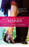 Nobody Does It Better by Julie Kenner