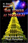 The Tower at Moorkai: Book Three of the Thran Chronicles