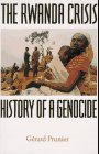 The Rwanda Crisis: History of a Genocide