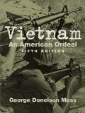 Vietnam: An American Ordeal (Fifth Edition)
