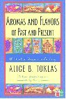 Aromas and Flavors of the Past and Present