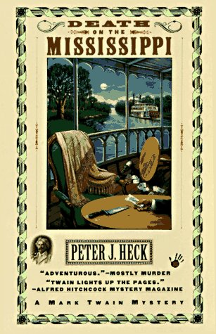 Death on the Mississippi by Peter J. Heck
