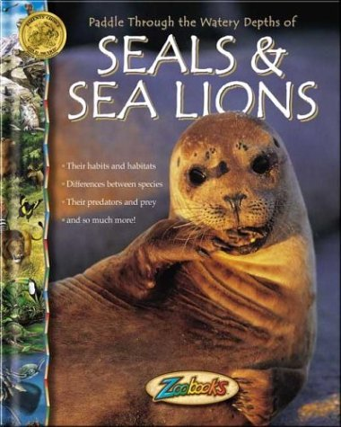 Seals & Sea Lions by John Bonnett Wexo