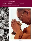 Journey for Peace: His Holiness the 14th Dalai Lama - Photographed by Manuel Bauer