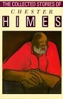 The Collected Stories of Chester Himes