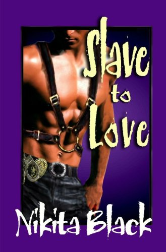 Slave To Love by Nikita Black