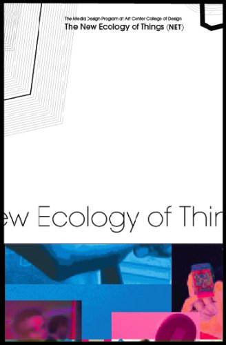 The New Ecology Of Things (Net)