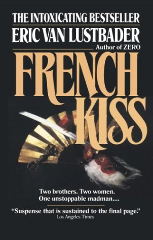 French Kiss by Eric Van Lustbader