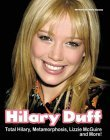 Hilary Duff: Total Hilary, Metamorphosis, Lizzie McGuire... and More