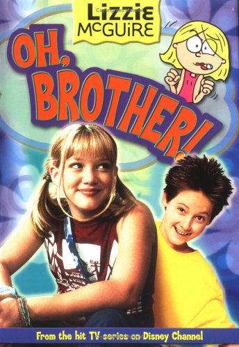 Oh, Brother! (Lizzie McGuire, #17)
