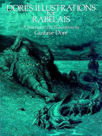 Doré's Illustrations for Rabelais by Gustave Doré