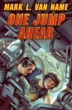 One Jump Ahead by Mark L. Van Name