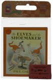The Elves and the Shoemaker (Carry Along Book & Cassette Favorites)