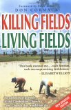 Killing Fields Living Fields: An Unfinished Portrait of the Cambodian Church--The Church That Would Not Die