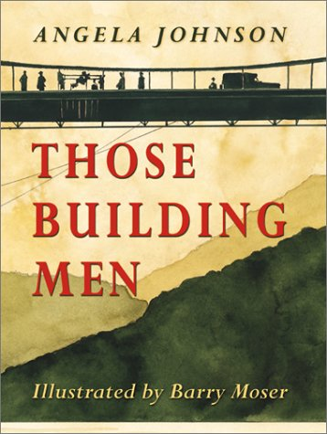 Those Building Men by Angela Johnson