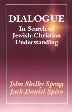 Dialogue: In Search of Jewish-Christian Understanding