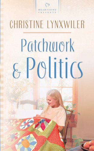 Patchwork and Politics by Christine Lynxwiler