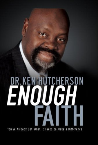 Enough Faith: You've Already Got What It Takes to Make a Difference