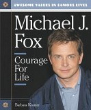 Michael J. Fox: Courage for Life