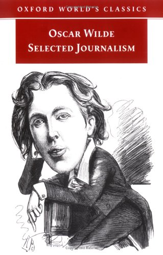 Selected Journalism by Oscar Wilde