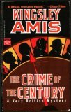 Crime of the Century by Kingsley Amis
