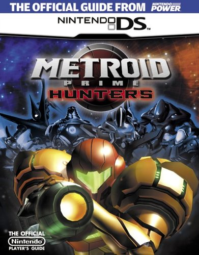 Official Nintendo Metroid Prime Hunters Player's Guide by Nintendo Power