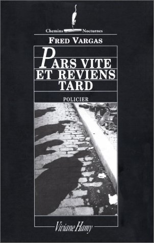 Download free Pars vite et reviens tard (Commissaire Adamsberg #4) PDF by Fred Vargas
