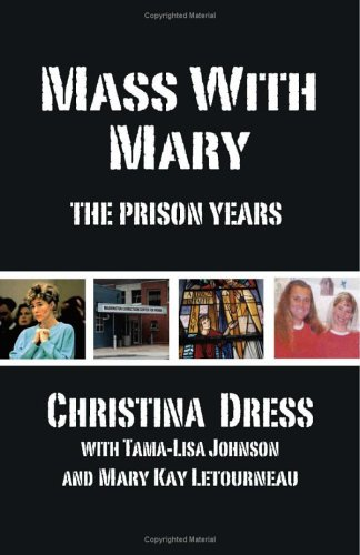 Mass with Mary: The Prison Years