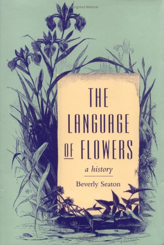 The Language of Flowers: A History