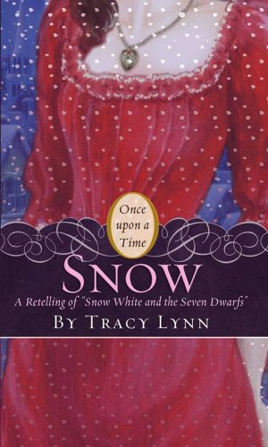 Snow: A Retelling of Snow White and the Seven Dwarves